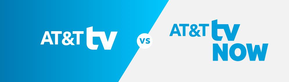 AT&T TV vs AT&T TV Now